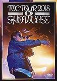 """TOC TOUR 2018""""SHOWCASE"""" [DVD]"""