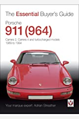 Porsche 911 (964): Carrera 2, Carrera 4 and turbocharged models. Model years 1989 to 1994 (Essential Buyer's Guide series) Kindle Edition