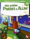 Mes Petites Prieres a Allah