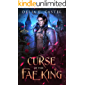 Curse of the Fae King (Dark Faerie Court Book 1)