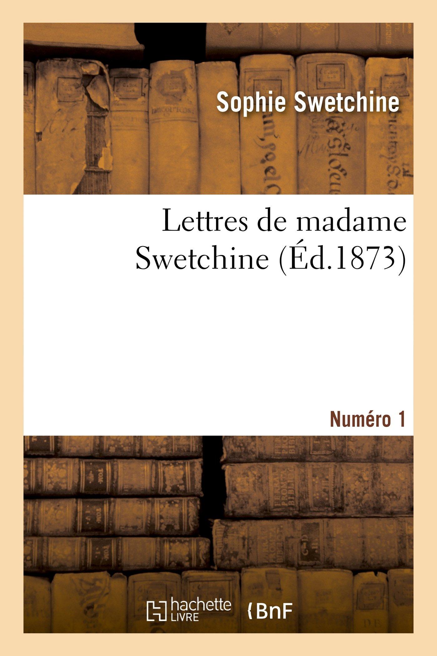 Lettres de madame Swetchine. Numéro 1 (Litterature) (French Edition) pdf