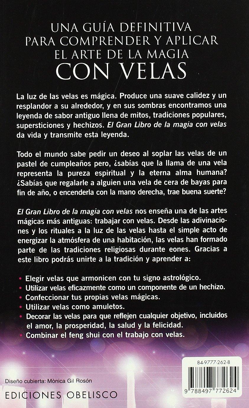 El Gran Libro De La Magia Con Velas/exploring Candle Magic ...