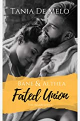 Bane & Althea - Fated Union: A Brothers Best Friend Romance Novel (The Adair Series Book 4) Kindle Edition