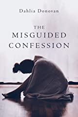 The Misguided Confession Kindle Edition