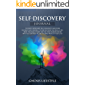 Self-Discovery Journal: The Most Important Questions You MUST Ask Yourself To Find Out Who You Really Are, What You Really Want And The TRUE Reason Behind Why You Might Fail At Certain Things!