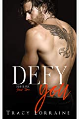 Defy You: A Brother's Best Friend/Age Gap Romance (Rebel Ink Book 3) Kindle Edition