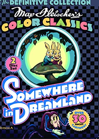 Amazon Com Max Fleischer S Color Classics Somewhere In Dreamland