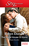 The Royal House Of Illyria/By Royal Demand/The Rich Man's Royal Mistress/The Prince's Convenient Bride (By Request)