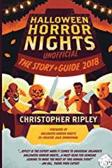 Halloween Horror Nights Unofficial: The Story & Guide 2018 Paperback