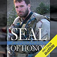 Seal of Honor: Operation Red Wings and the Life of LT Michael P. Murphy