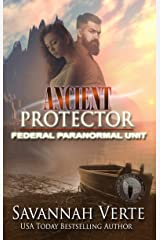 Ancient Protector: Federal Paranormal Unit (Making Waves Book 6) Kindle Edition