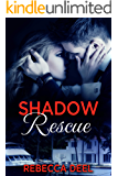 Shadow Rescue (Fortress Security Book 9)