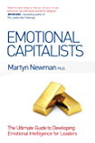 Emotional Capitalists: The Ultimate Guide to Developing Emotional Intelligence for Leaders