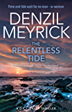 The Relentless Tide: A DCI Daley Thriller (Book 6) - Time and tide waits for no man - or woman (The D.C.I. Daley Series)