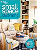 Small Space Decorating (Better Homes and Gardens) (Better Homes & Gardens Decorating)