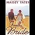 Finally His Bride (Montana Born Brides series Book 4)