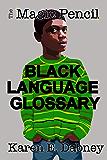 The Magic Pencil Black Language Glossary (The Magic Pencil Series Book 2) (English Edition)