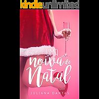 Uma noiva de natal (Julie & Simon Livro 1)