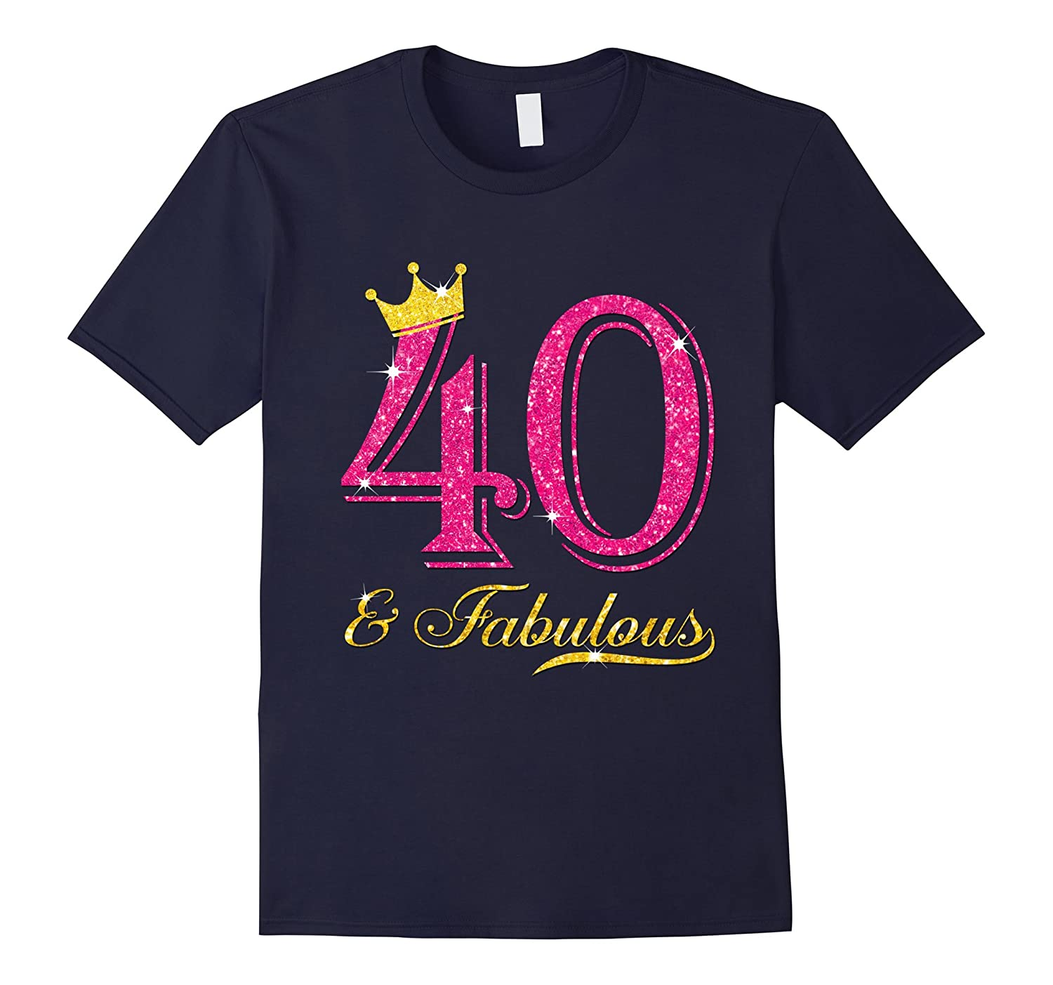 40th Birthday Women Fabulous Queen Shirt-BN