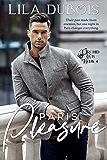 Paris Pleasure: Billionaire Club Romance: Paris Trilogy #1 (Orchid Club Book 4)