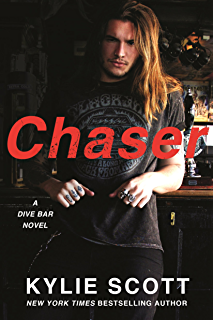 Chaser: A Dive Bar Novel (Dive Bar Series Book 3) (English Edition