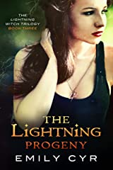 The Lightning Progeny (The Lightning Witch Trilogy Book 3) Kindle Edition