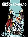 Freddy Lombard - Integrale 40 Ans