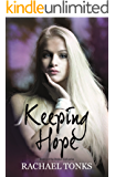 Keeping Hope (Broken Girl Series)