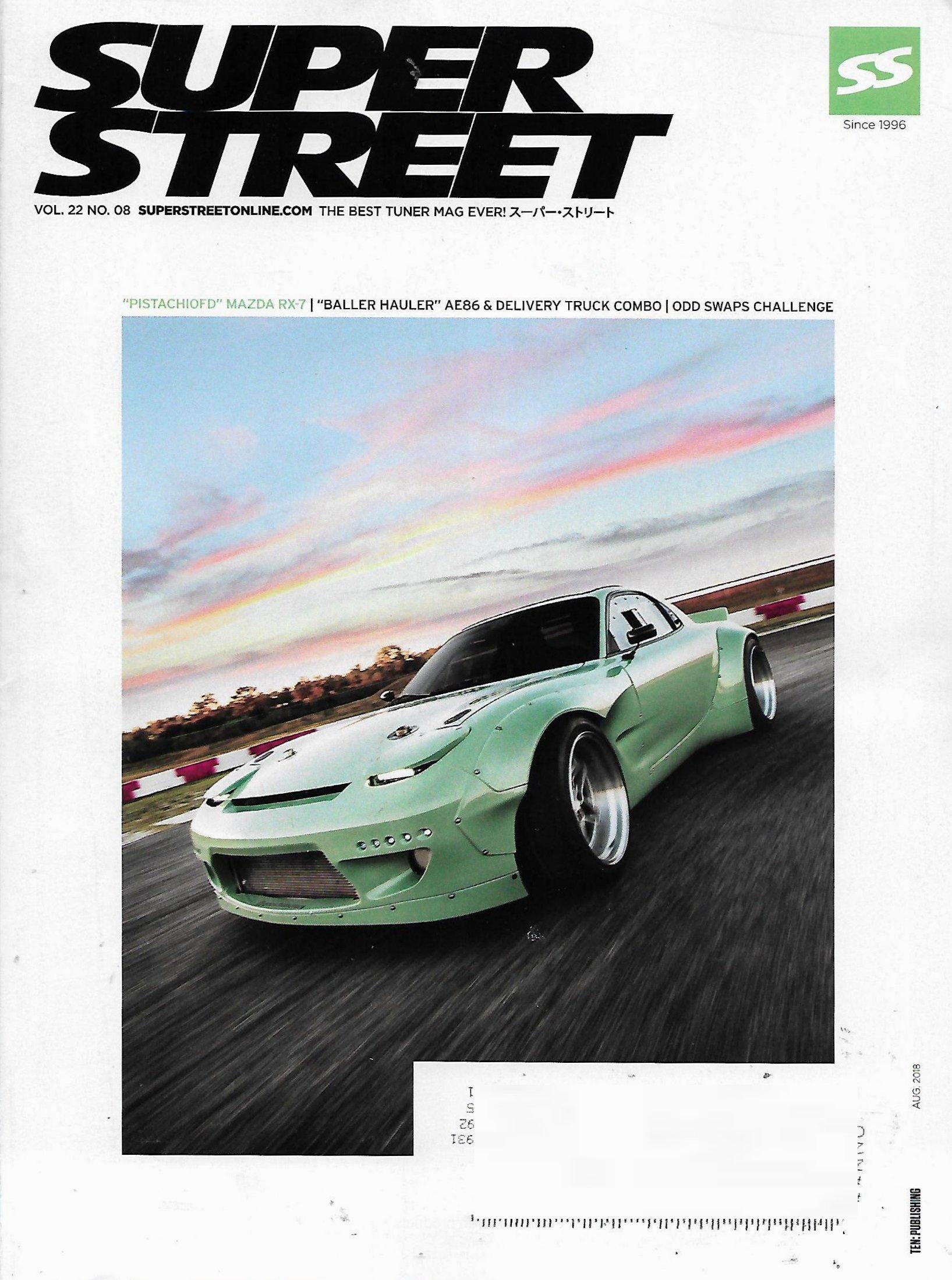 SUPER STREET Magazine August 2018 PISTACHIOFD MAZDA RX-7