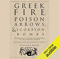 Image for Greek Fire, Poison Arrows, & Scorpion Bombs