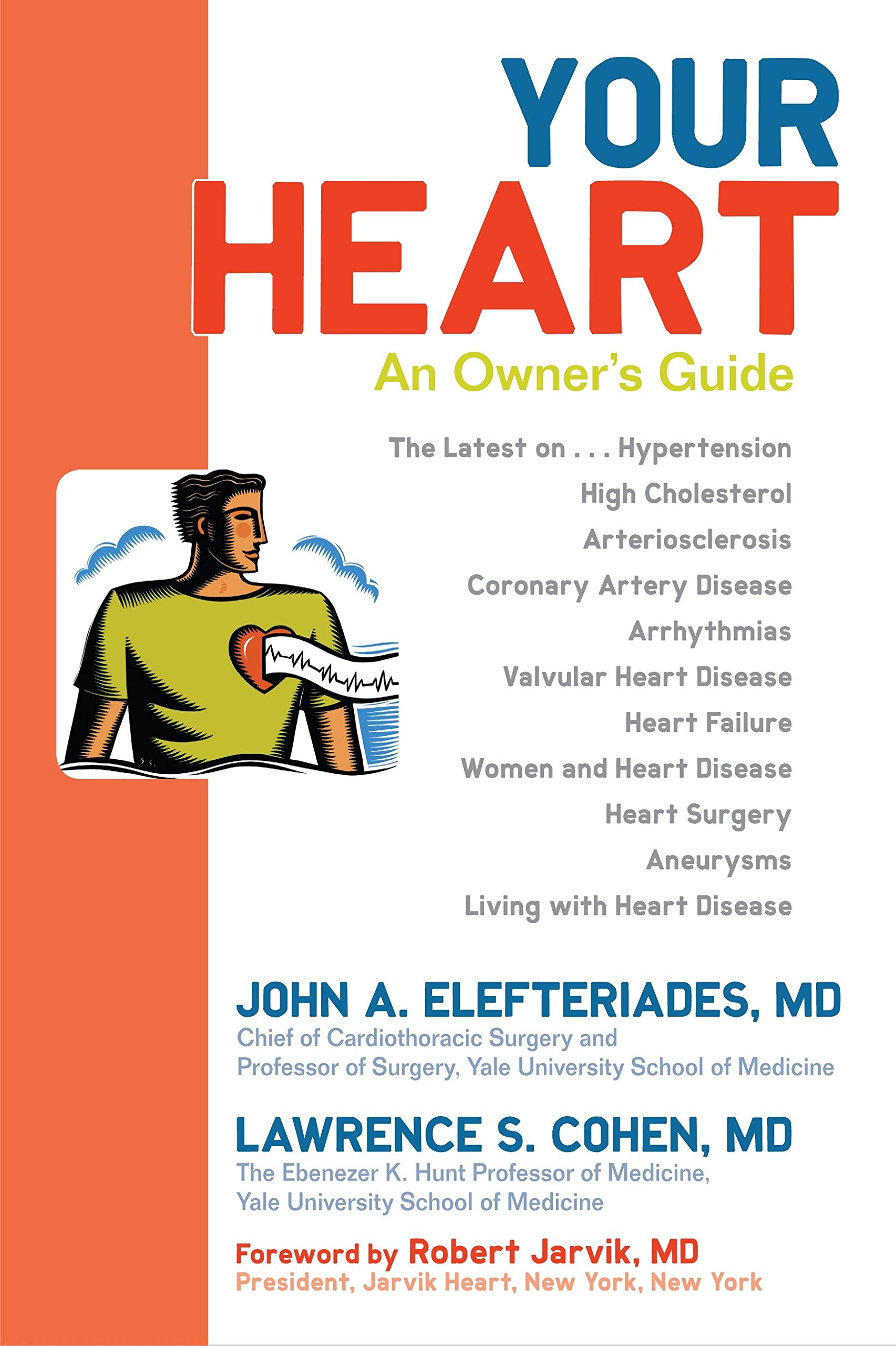 Your Heart: An Owners Guide