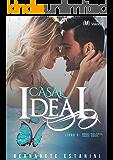Casal Ideal (Amores possíveis, casais ideais Livro 5)
