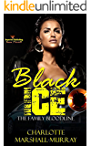 Black Ice: The Family Bloodline (Lady Ice Book 4)