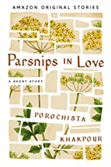 Parsnips in Love Kindle Edition