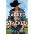 Racked and Stacked (Blacktop Cowboys Book 9)