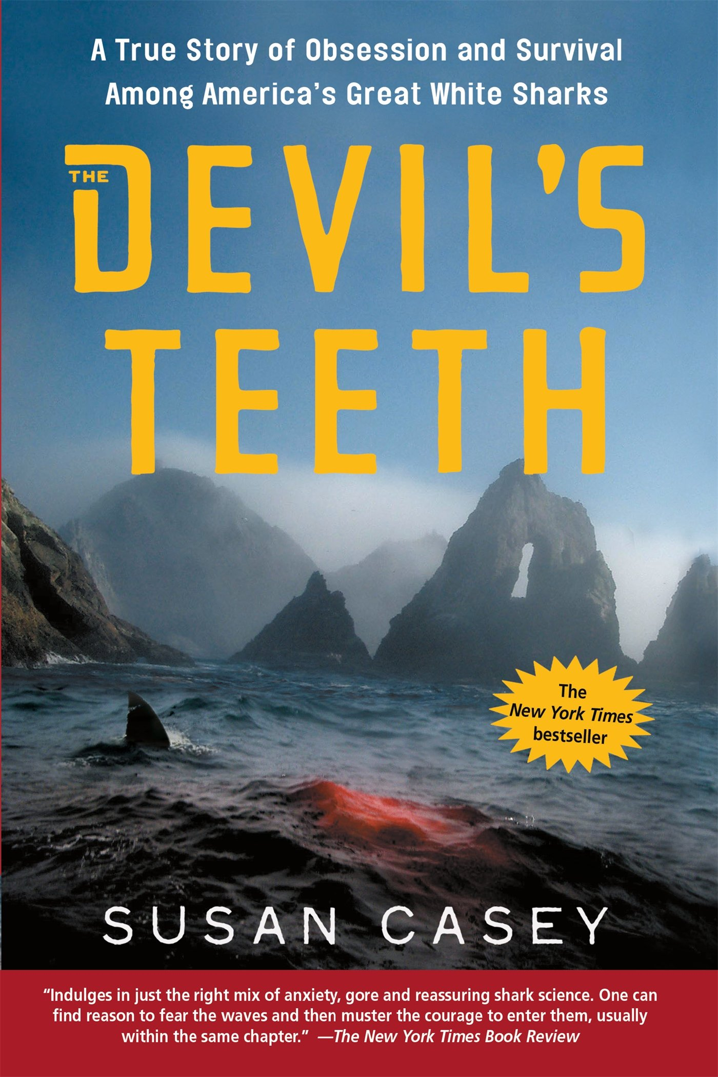 The Devil\'s Teeth: A True Story of Obsession and Survival Among ...