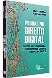 Provas No Direito Digital