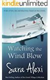 Watching the Wind Blow (The Greek Village Collection Book 9)
