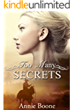 Mail Order Bride: Too Many Secrets: A Sweet and Clean Romance