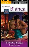El ultimátum del jeque (Miniserie Bianca)