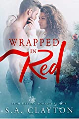 Wrapped in Red (By Chance Book 1) Kindle Edition