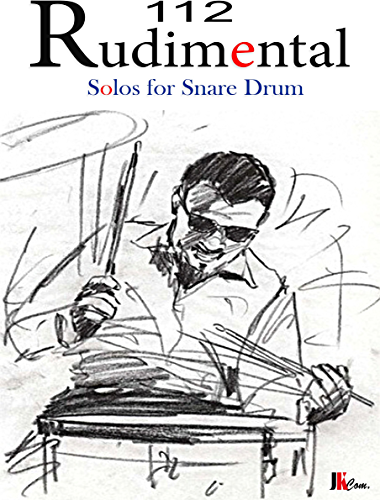 112 Rudimental Solos For Snare Drum (English Edition)