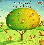 Listen, Listen in Romanian and English: Ascultaea, Ascultaea