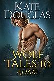 Wolf Tales 10: Adam
