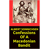 Confessions Of A Macedonian Bandit: New Editition