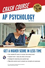 AP® Psychology Crash Course, 2nd Ed., Book + Online: Get a Higher Score in Less Time (Advanced Placement (AP) Crash Course) Paperback