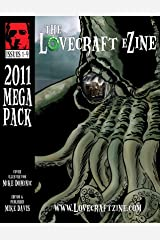 Lovecraft eZine Megapack - 2011 - Issues 1 through 9 Kindle Edition
