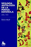 Segunda antología de la poesía española: Edición a cargo de Marcelino Jiménez León (Austral Educación)