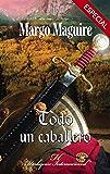 Todo un caballero (Harlequin Internacional) (Spanish Edition)