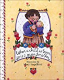 When a Child Is Born, So Is a Grandmother (Main Street Editions Gift Books)